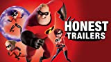 Honest Trailers: The Incredibles