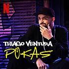 Thiago Ventura in Thiago Ventura: Pokas (2020)