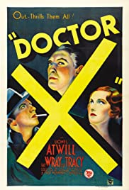 Doctor X (1932) Poster - Movie Forum, Cast, Reviews