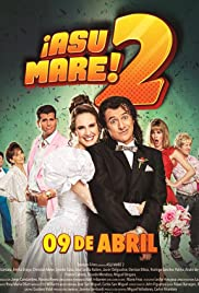¡Asu Mare! 2 Poster