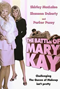Primary photo for The Battle of Mary Kay