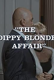 The Dippy Blonde Affair Poster