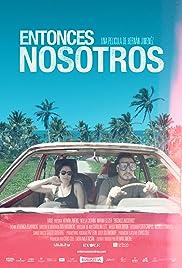 Entonces Nosotros (2016)