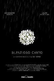 Silenzioso Canto (2013)