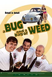 A Bug and a Bag of Weed Poster