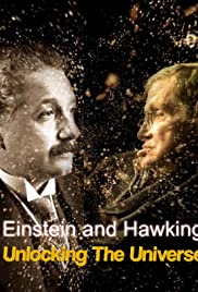 Einstein and Hawking: Unlocking the Universe