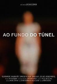 Primary photo for Ao Fundo do Túnel