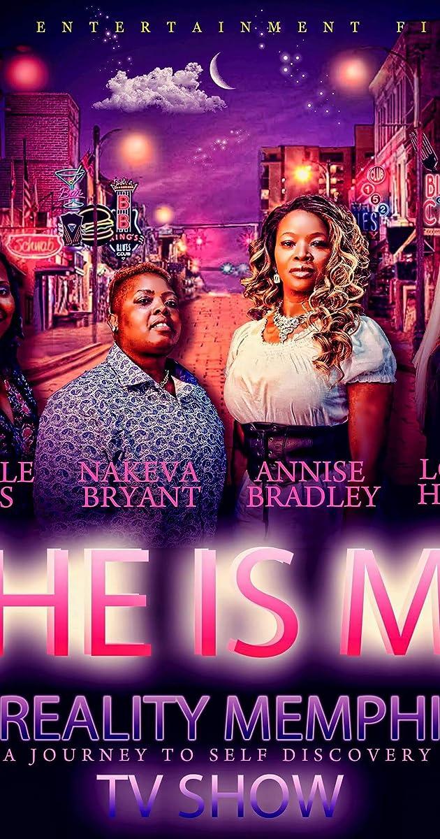 She Is Me Reality Memphis (TV Series 2019) - IMDb