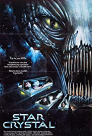 Star Crystal (1986) Poster - Movie Forum, Cast, Reviews