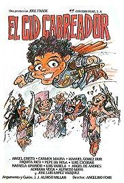 El Cid cabreador Poster