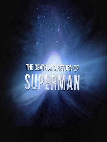 The Death and Return of Superman Película Completa HD 720p [MEGA] [LATINO] 2011