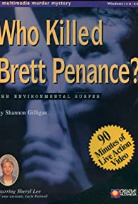 Primary photo for Who Killed Brett Penance?