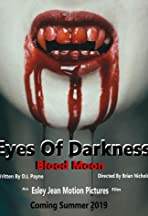 Eyes of Darkness: Blood Moon