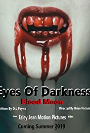 Eyes of Darkness: Blood Moon Poster