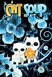 Cat Soup (2001) Poster - Movie Forum, Cast, Reviews