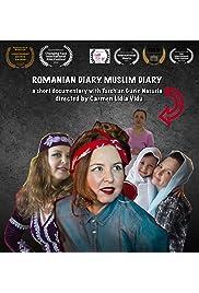 Romanian Diary. Muslim Diary