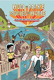 How to Make Movies at Home (2012)