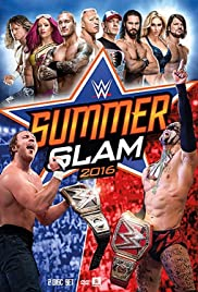 WWE Summerslam (2016) Poster - TV Show Forum, Cast, Reviews
