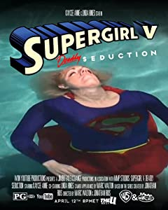 Supergirl V: Deadly Seduction