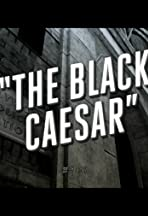 The Black Caesar