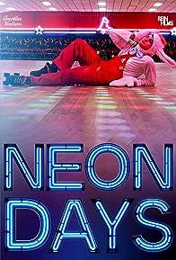 Primary photo for Neon Days