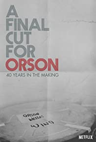 Primary photo for A Final Cut for Orson: 40 Years in the Making