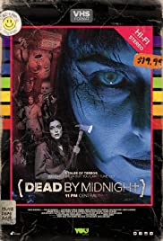 Dead by Midnight (11pm Central) Poster