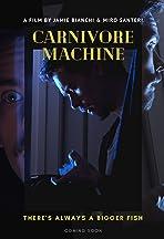 Carnivore Machine