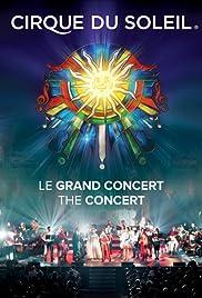 Cirque du Soleil: Le Grand Concert Poster