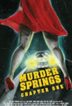Murder Springs: Chapter One
