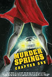 Murder Springs: Chapter One Poster