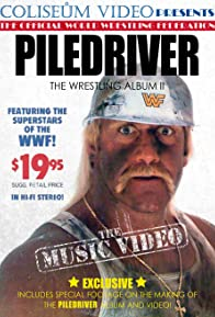 Primary photo for Piledriver: The Wrestling Album II, the Music Video