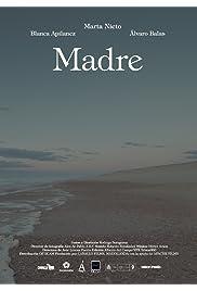 Watch Madre 2017 Movie   Madre Movie   Watch Full Madre Movie