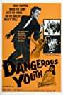Dangerous Youth (1957) Poster