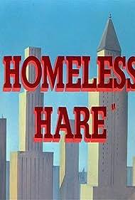 Homeless Hare (1950) Poster - Movie Forum, Cast, Reviews