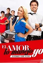 El Amor lo Manejo Yo Poster