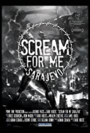 Scream for Me Sarajevo Poster