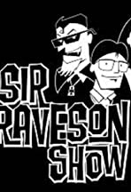 The Sir Graveson Show
