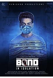 Bond – In Isolation 2021 Hindi Short Film AMZN WebRip 100mb 480p 400mb 720p 1GB 2GB 1080p