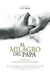 Handy-Downloads für Filme El milagro del Papa by Jose Luis Valle  [mpg] [hdrip] [h264]