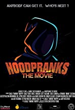 Hood Pranks the Movie