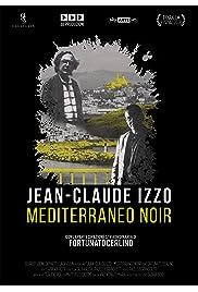 Jean-Claude Izzo - Mediterraneo Noir