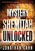 The Mystery of the Shemitah: Unlocked
