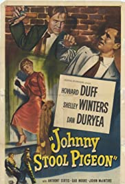 Johnny Stool Pigeon (1949) Poster - Movie Forum, Cast, Reviews