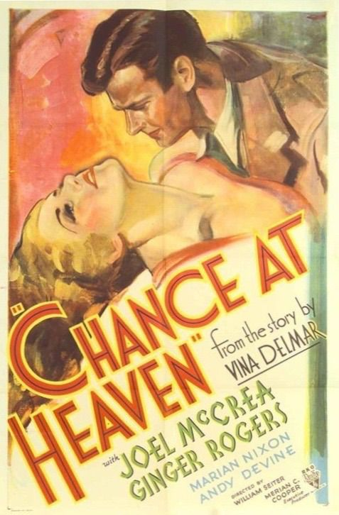 Ginger Rogers and Joel McCrea in Chance at Heaven (1933)