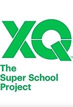 XQ: The Super School Project