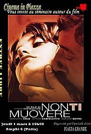 Don't Move(2004) Poster - Movie Forum, Cast, Reviews