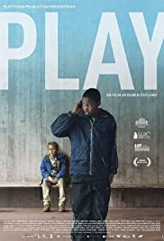 Play (2011) Poster - Movie Forum, Cast, Reviews