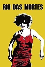 Rio das Mortes(1971) Poster - Movie Forum, Cast, Reviews