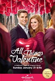 All Things Valentine Tv Movie 2016 Imdb